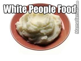 whitepeoplefood